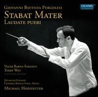 Pergolesi: Stabat Mater; Laudate Pueri Dominum - Ensemble Barock Vokal, Mainz; Neumeyer Consort; Terry Wey (counter tenor); Valer Sabadus (counter tenor);...