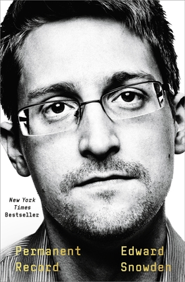 Permanent Record - Snowden, Edward