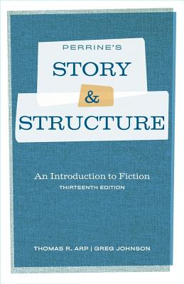 Perrine's Story and Structure - Arp, Thomas R, and Johnson, Greg
