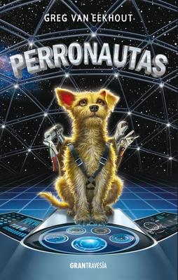 Perronautas - Van Eekhout, Greg