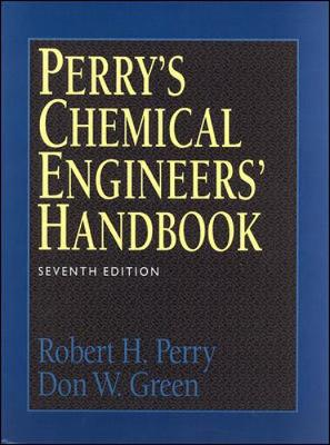Perry's Chemical Engineers' Handbook - Perry, Robert H, and Green, Don W, and Maloney, James O