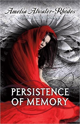 Persistence of Memory - Atwater-Rhodes, Amelia