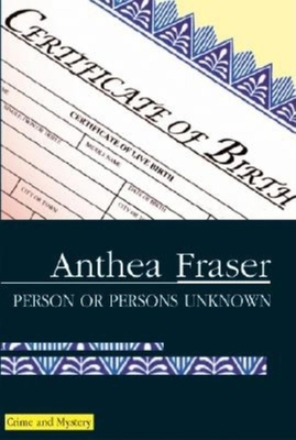 Person or Persons Unknown - Fraser, Anthea