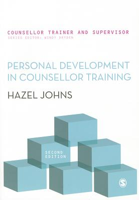 Personal Development in Counsellor Training - Johns, Hazel