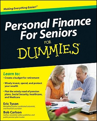 Personal Finance for Seniors for Dummies - Tyson, Eric, MBA