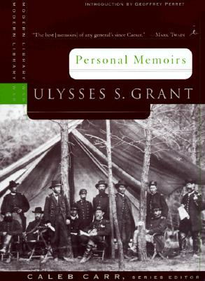 Personal Memoirs - Grant, Ulysses S, and Perret, Geoffrey (Introduction by)