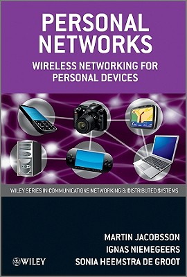 Personal Networks: Wireless Networking for Personal Devices - Jacobsson, Martin, Dr.