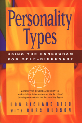 Personality Types: Using the Enneagram for Self-Discovery - Riso, Don Richard