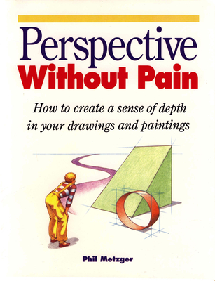 Perspective Without Pain - Metzger, Phil
