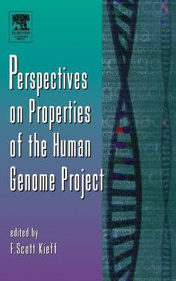 Perspectives on Properties of the Human Genome Project - Kieff, F Scott (Editor)