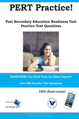 Pert Practice! Post Secondary Education Readiness Test Practice Questions - Blue Butterfly Books