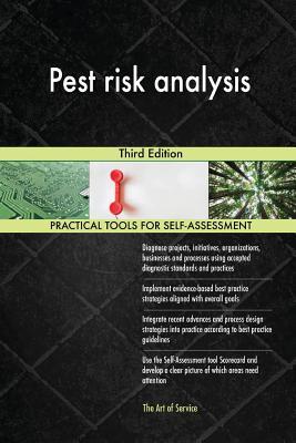 Pest Risk Analysis: Third Edition - Blokdyk, Gerardus