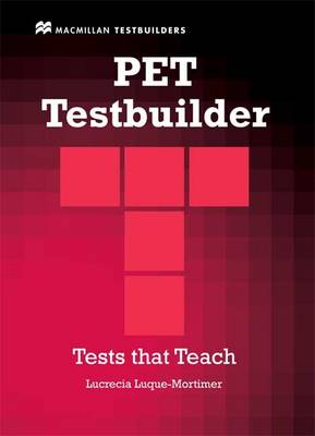 PET Testbuilder Pack without Key - Luque-Mortimer, Lucrecia