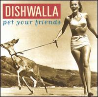 Pet Your Friends - Dishwalla