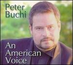 Peter Buchi: An American Voice