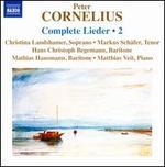 Peter Cornelius: Complete Lieder, Vol. 2