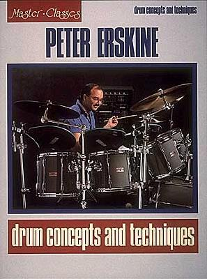 Peter Erskine - Drum Concepts and Techniques - Erskine, Peter