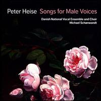 Peter Heise: Songs for Male Voices - Adam Riis (tenor); Amalie Malling (piano); Astrid Kastensson Navarro-Alonso (soprano); Daniel Åberg (baritone);...