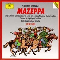 Peter Ilyich Tchaikovsky: Mazeppa - Anatoly Kotcherga (vocals); Galina Gorchakova (soprano); Heinz Zednik (tenor); Larissa Diadkova (vocals);...