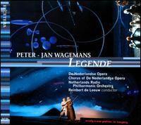 Peter Jan Wagemans: Legende - André Morsch (vocals); Caroline Cartens (vocals); Corinne Romijn (vocals); Dennis Wilgenhof (vocals);...