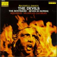 Peter Maxwell Davies: Suite From The Boyfriend/Suite From The Devils/Seven In Nomine - Aquarius; Nicholas Cleobury (conductor)