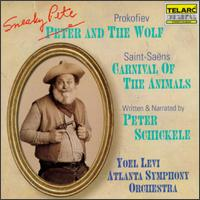 Peter Schickele: Sneaky Pete and The Wolf; Camille Saint-Saëns: Carnival of the Animals - Kenneth Broadway (piano); Peter Schickele; Ralph Markham (piano); Atlanta Symphony Orchestra; Yoel Levi (conductor)