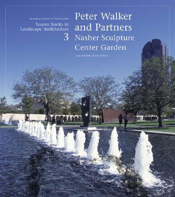 Peter Walker and Partners: Nasher Sculpture Center Garden - Amidon, Jane
