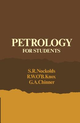 Petrology for Students - Nockolds, Stephen Robert, and Nockolds, P
