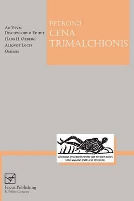 Petronius: Cena Trimalchionis. - Petronius Arbiter