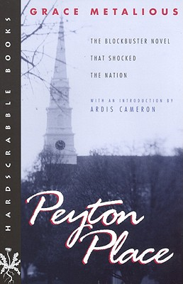 Peyton Place - Metalious, Grace, and Cameron, Ardis (Introduction by)