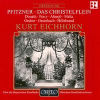 Pfitzner: Das Christelflein - Alexander Malta (vocals); Claes-Håkan Ahnsjo (vocals); Ferry Gruber (vocals); Helen Donath (vocals); Janet Perry (vocals);...