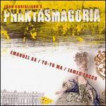 Phantasmagoria: Music of John Corigliano