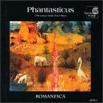 Phantasticus: 17th Century Italian Violin Music