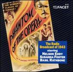 Phantom of the Opera: The Radio Broadcast of 1943