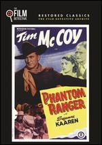 Phantom Ranger [The Film Detective Restored Version]