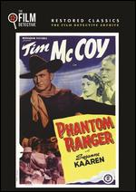 Phantom Ranger [The Film Detective Restored Version] - Sam Newfield