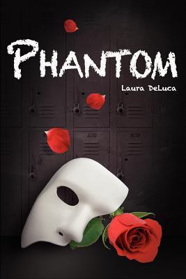 Phantom - DeLuca, Laura