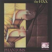 Phantoms - The Fixx