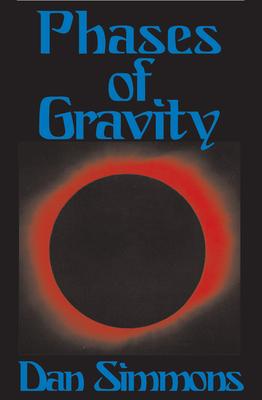 Phases of Gravity - Simmons, Dan
