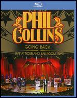 Phil Collins: Going Back - Live at Roseland Ballroom, NYC [Blu-ray] - Joe Thomas
