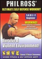 Phil Ross: Ultimate Self Defense Workout - Survive a Violent Environment