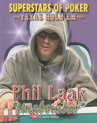 "Phil ""Unabomber"" Laak - Allyson, Jackie"