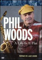 Phil Woods: A Life in E Flat
