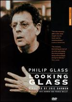 Philip Glass: Looking Glass -