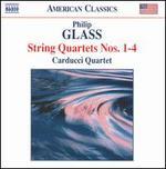 Philip Glass: String Quartets Nos. 1-4