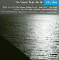 Philip Glass: The Concerto Project, Vol. 4 - Dennis Russell Davies (piano); Tim Fain (violin); Wendy Sutter (cello)