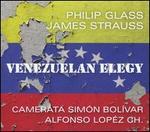 Philip Glass: Venezuelan Elegy