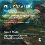 Philip Sawyers: Violin Concerto; Concerto for Trumpet, String and Timpani