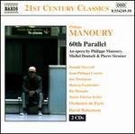 Philippe Manoury: 60th Parallel