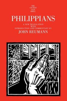Philippians: A New Translation with Introduction and Commentary - Reumann, John